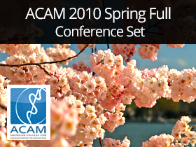 ACAM 2010 Spring Full Conference Set