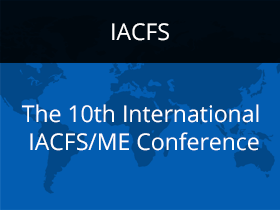 The 10th International IACFS/ME Conference
